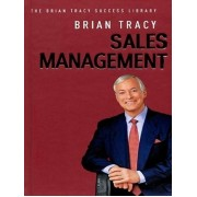 Sales Management The Brian Tracy Success Library