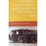 Petroleum Fiscal Systems and Contracts The Case of Iran