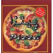 پیتزا بیش از 50 دستورپخت لذیذ و خوشمزه برای دوست داران پیتزا