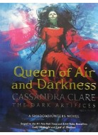 Queen of Air and Darkness The Dark Artifices 3
